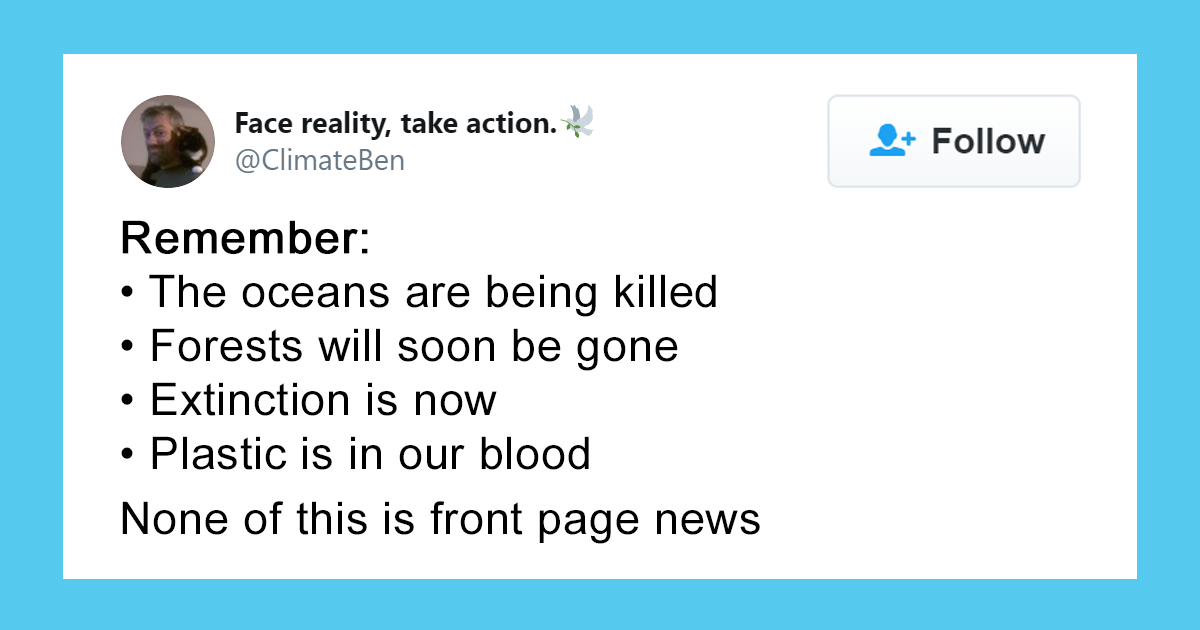 'None Of This Is Front Page News:' Guy Lists Major Environmental Disasters To Show The Lack Of Coverage They G