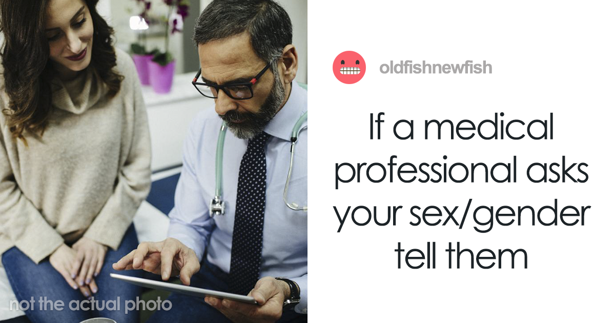 Healthcare Professional Explains Why It's Absolutely Vital To Let Your Doctor Know Your Biological Sex