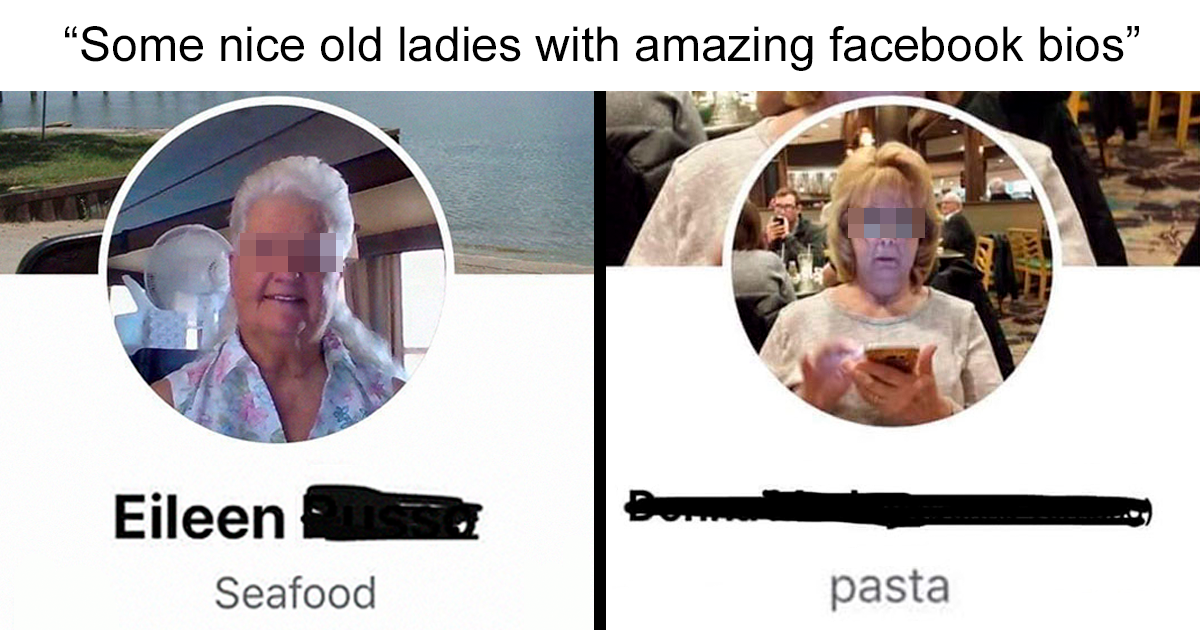 Woman Shares Her Collection Of The Funniest Old Lady Facebook Bios, And It Goes Viral