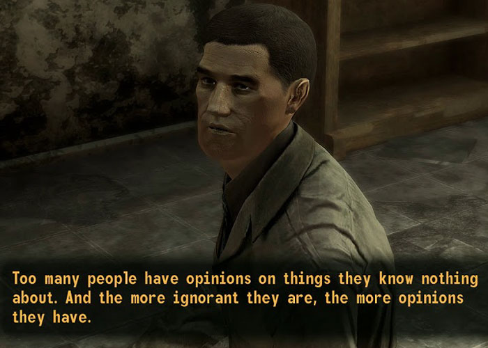 """Too Many People Have Opinions On Things They Know Nothing About..."""