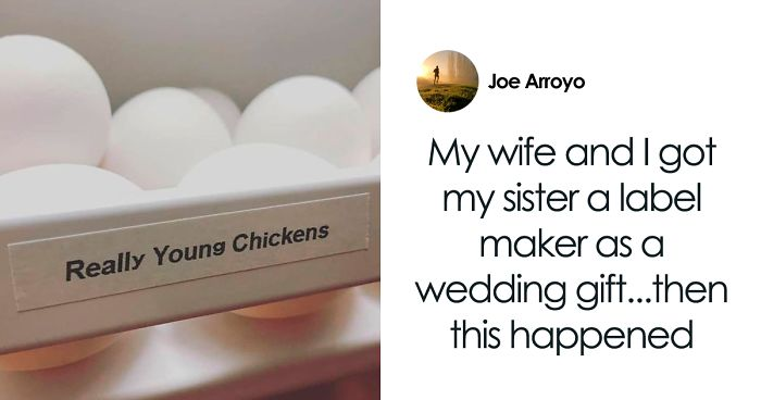 Guy Gives His Sister A Label Maker As A Wedding Gift, And She Is Cracking Everyone Up (14 Pics)