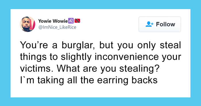 Hilarious Twitter Thread Of Things People Would Steal To Mildly Inconvenience Their Victims (30 Pics)