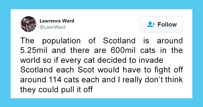 This Thread Detailing How Cats Could Take Over Scotland Is Hilarious
