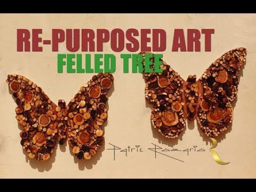 Butterflies 'Repurposed' From A Felled Tree.