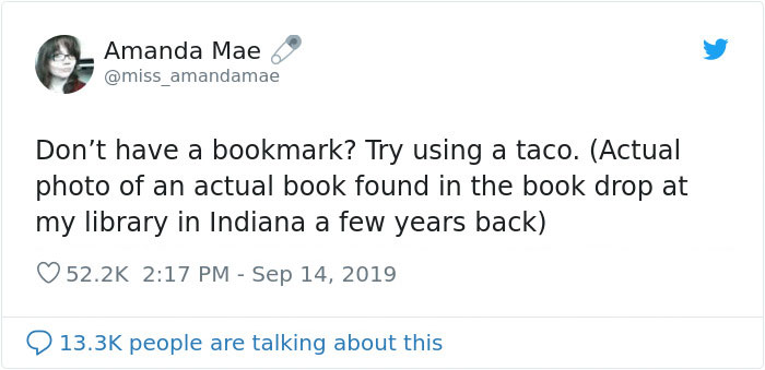 Librarian Shares Photo Of A Taco She Found In A Returned Library Book Baffling The Internet