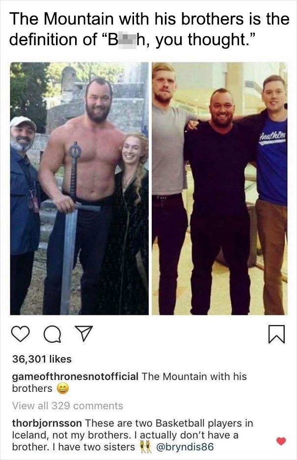 The Mountain Calling Out An Instagram Fan Page On Their Bullsh*t