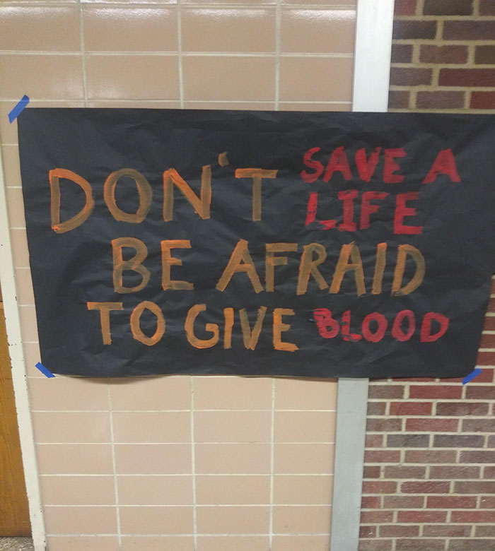 Don't Save A Life. Be Afraid To Give Blood