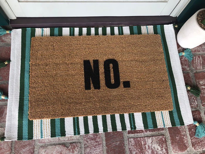 You Need This Doormat If Your Answer Is Always No