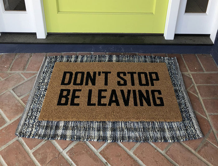 Don't Stop Be Leaving