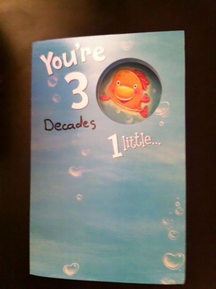 My Husband Couldn't Find A 30th Birthday Card For Me