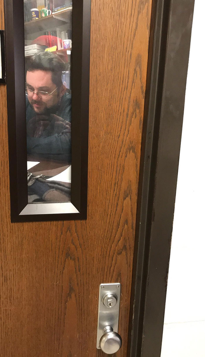 My Teacher Put Up A Picture Of Himself On His Door So It Looks Like He's In His Office