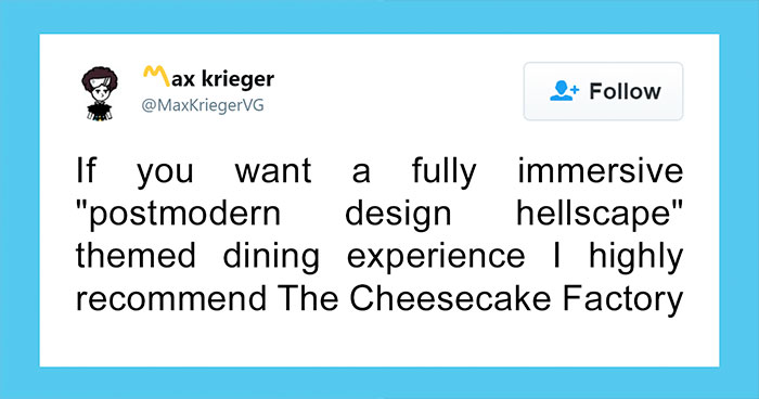 Man Explains Why Cheesecake Factory Is Probably The Weirdest Restaurant On Earth And It's Pretty Spot On