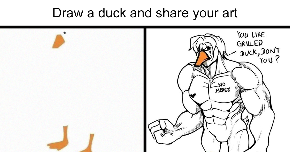 "Best Responses To ""Draw A Duck And Share Your Art"""