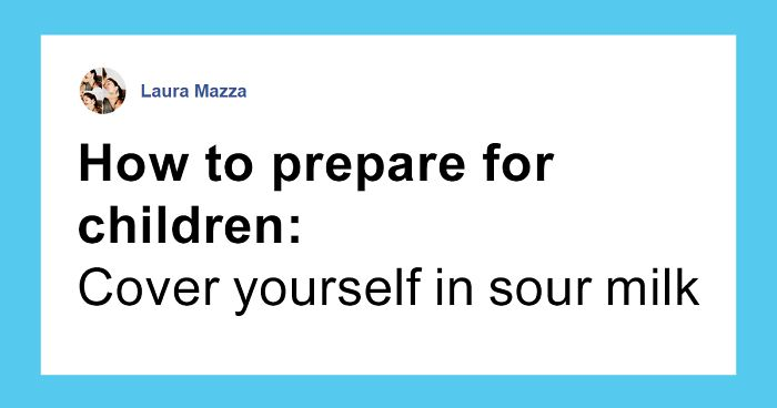 Mum Gives Hilarious List Of Things You Can Do To Prepare For Having Kids