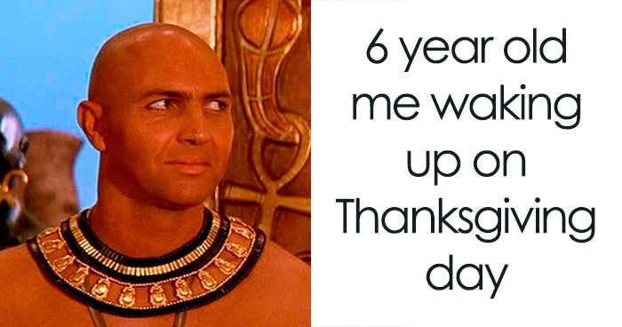 14 Imhotep Memes That Perfectly Sum Up Kids' Thanksgivings