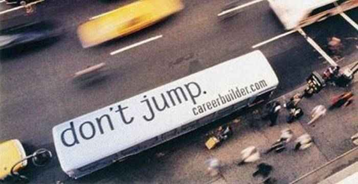 Careerbuilder: Don't Jump
