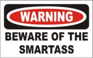 Smartasswarning-5df0f8ce69e95.png