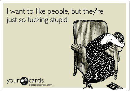 people-so-stupid-5df76ca8d0867.jpg