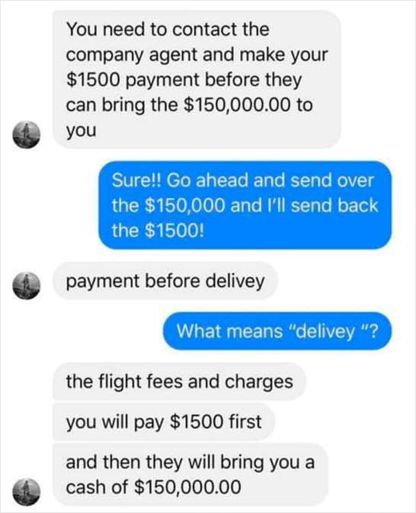Scam 'Victim' Plays Dumb To Annoy The Hell Out Of Scammer 'Offering' Them $150,000