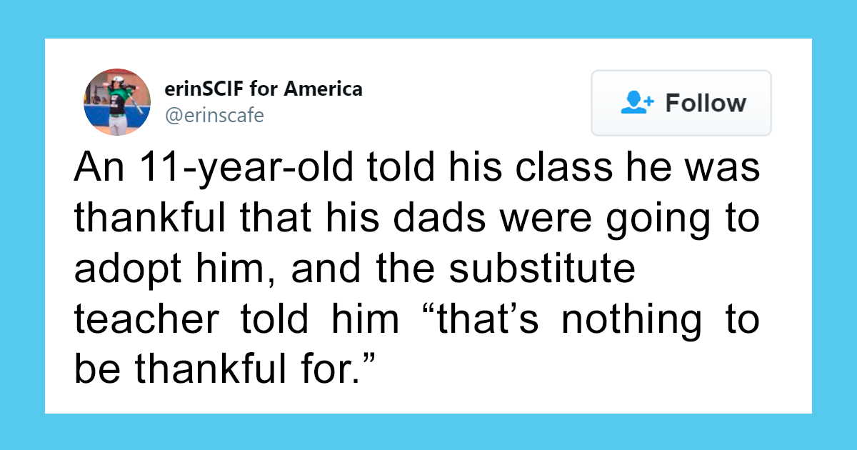 Teacher Doesn't Like This 11-Year-Old Being Thankful For Getting Adopted By Two Dads, So These Three Girls Get
