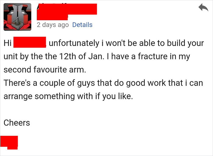 Contractor Informs Client That He Broke His Arm And Can't Build The Unit On Time, The Client Goes Livid