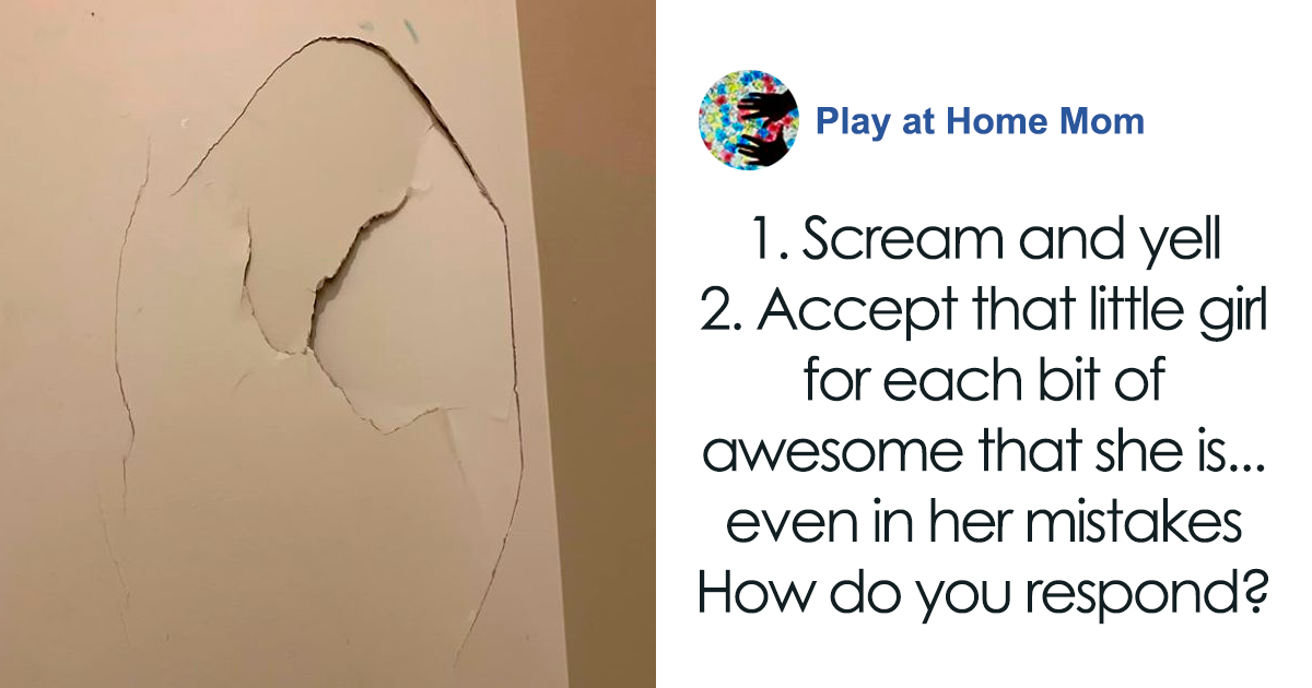 Mom's Thoughts On Punishing Her Daughter For Putting A Hole In A Wall Goes Viral
