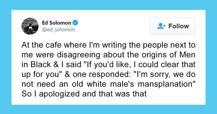 "Women Tell Man Not To Mansplain ""Men In Black"" To Them, Turns Out He's The Writer"