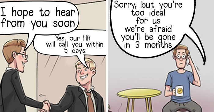 We Illustrate The Reality Of A Jobseeker (10 Pics)