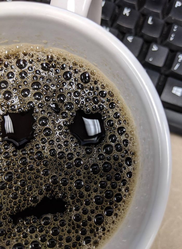 My Coffee Looks Like It Just Forgot About A Meeting