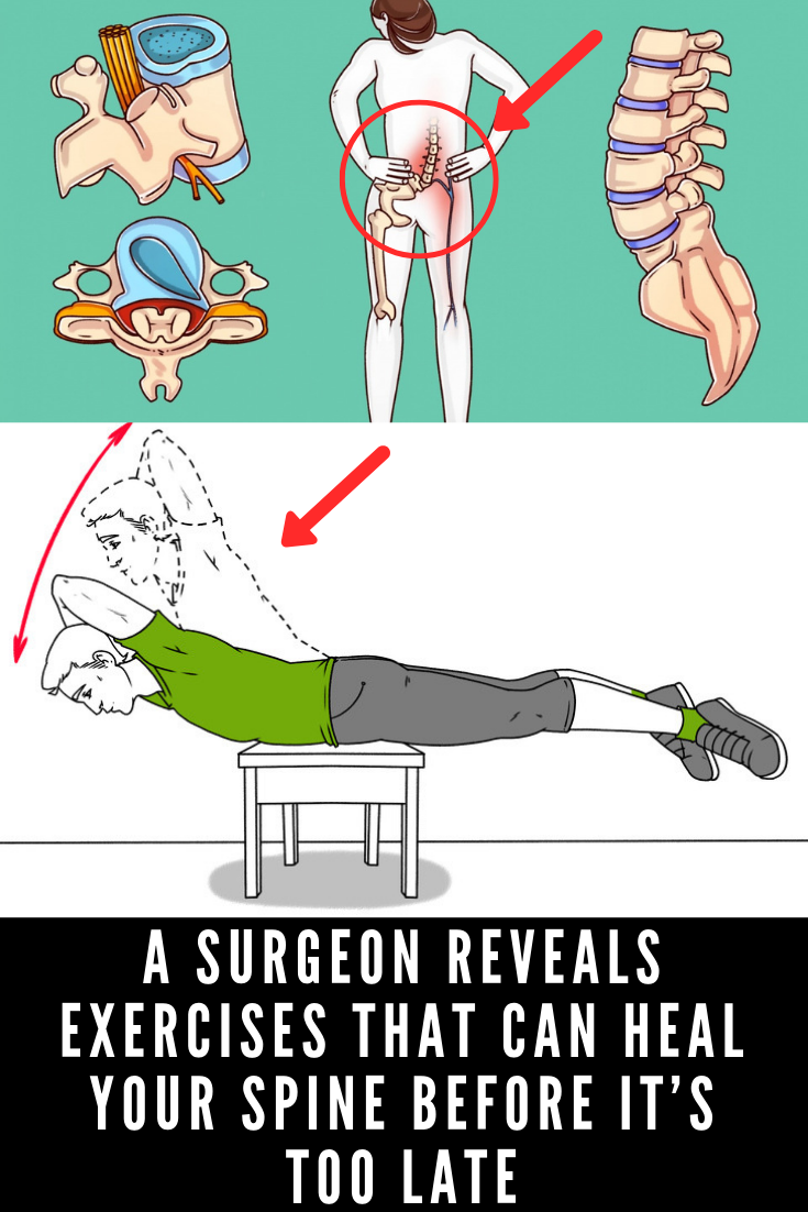 A Surgeon Reveals Exercises That Can Heal Your Spine Before It's Too Late