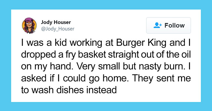 Here Are 85 Of The Craziest Twitter Stories Of People Experiencing Horrible Things At Their Jobs, But Being Ordered To Keep Working