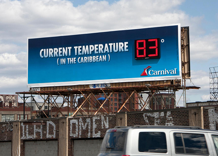 Carnival - Current Temperature - This Billboard Ran In NYC From January To March