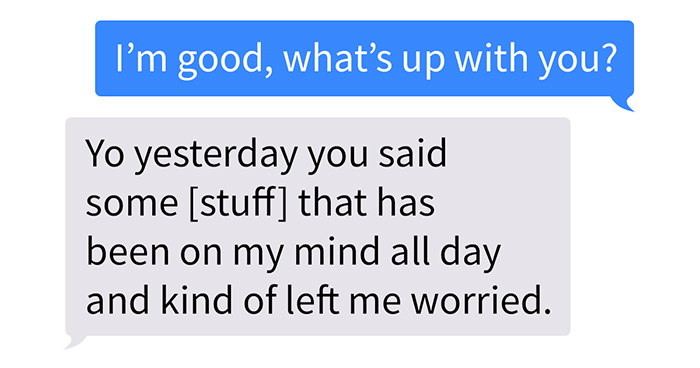 Man Sends His Friend A Heartwarming Text Message After Noticing He 'Hasn't Been Himself' For The Few Past Months