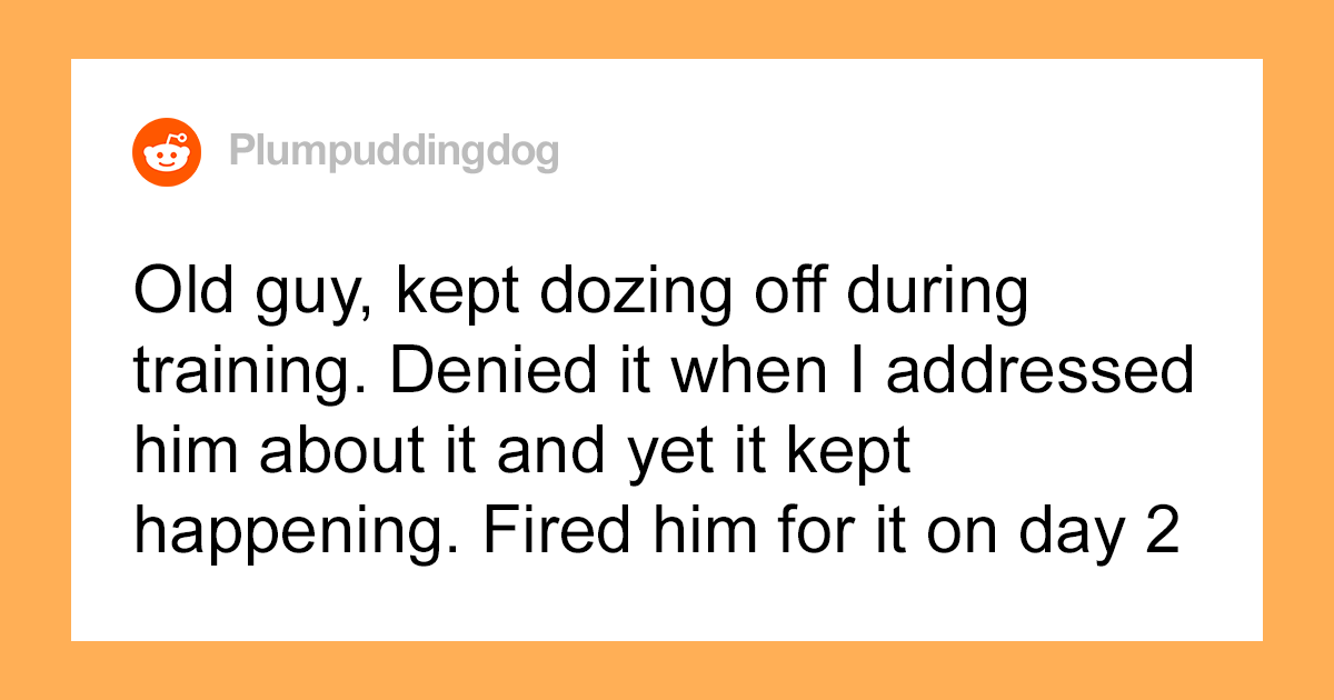 Someone Asks Managers What Made Them Fire An Employee On Their First Day, And This Story Goes Viral