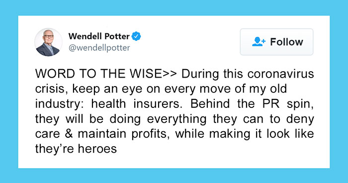 Ex-Health Insurance Executive Lists All The Moves Insurance Companies Might Pull On People During This Crisis