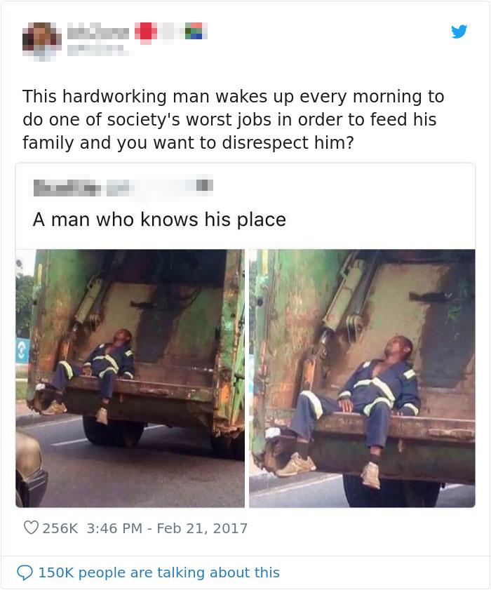 Calling A Hardworking Man Trash