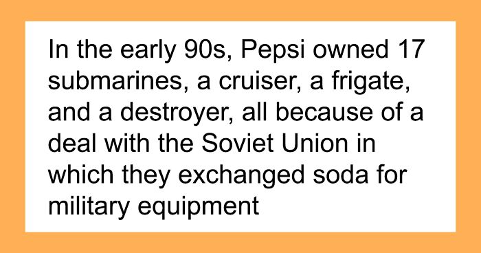 Here Are 30 Of The Most Ridiculous Facts In History