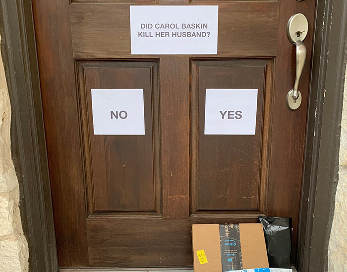 Guy Makes Delivery Couriers Smile By Putting Up Signs On His Door That Ask If Carole Baskin Is The Reason Why Her Husband Went Missing
