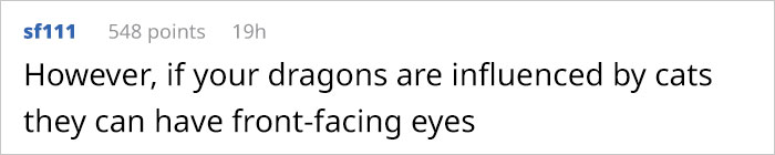 Guy Asks Why Dragons Have Eyes On The Sides Of Their Heads If They Are Predators, A Tumblr User Gives A Scientific Explanation