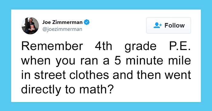 30 Bizarre Things Most People Accepted As Normal While In School