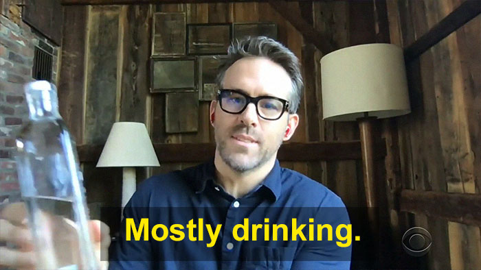 """""""I'm Mostly Drinking"""": Ryan Reynolds Shares What It's Like Quarantining With 5 Women In A Funny Interview"""