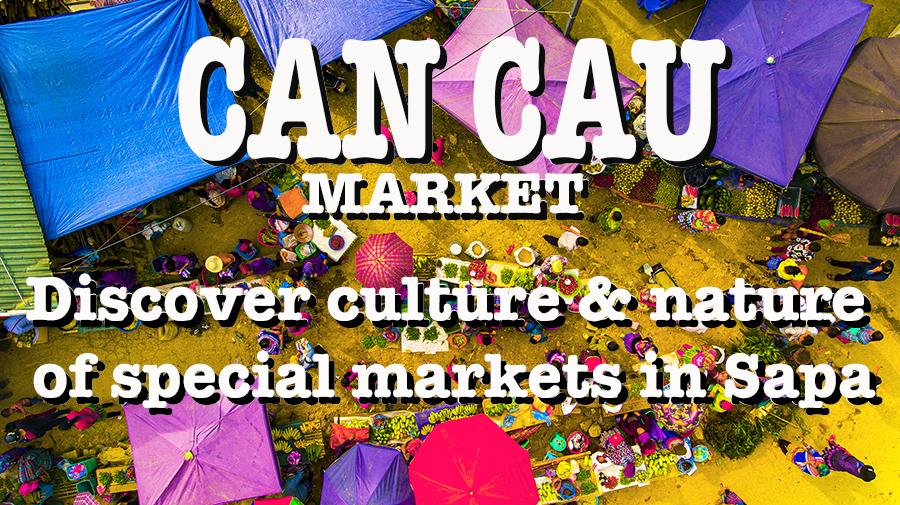 Can Cau Market – Amazing Market In Sapa