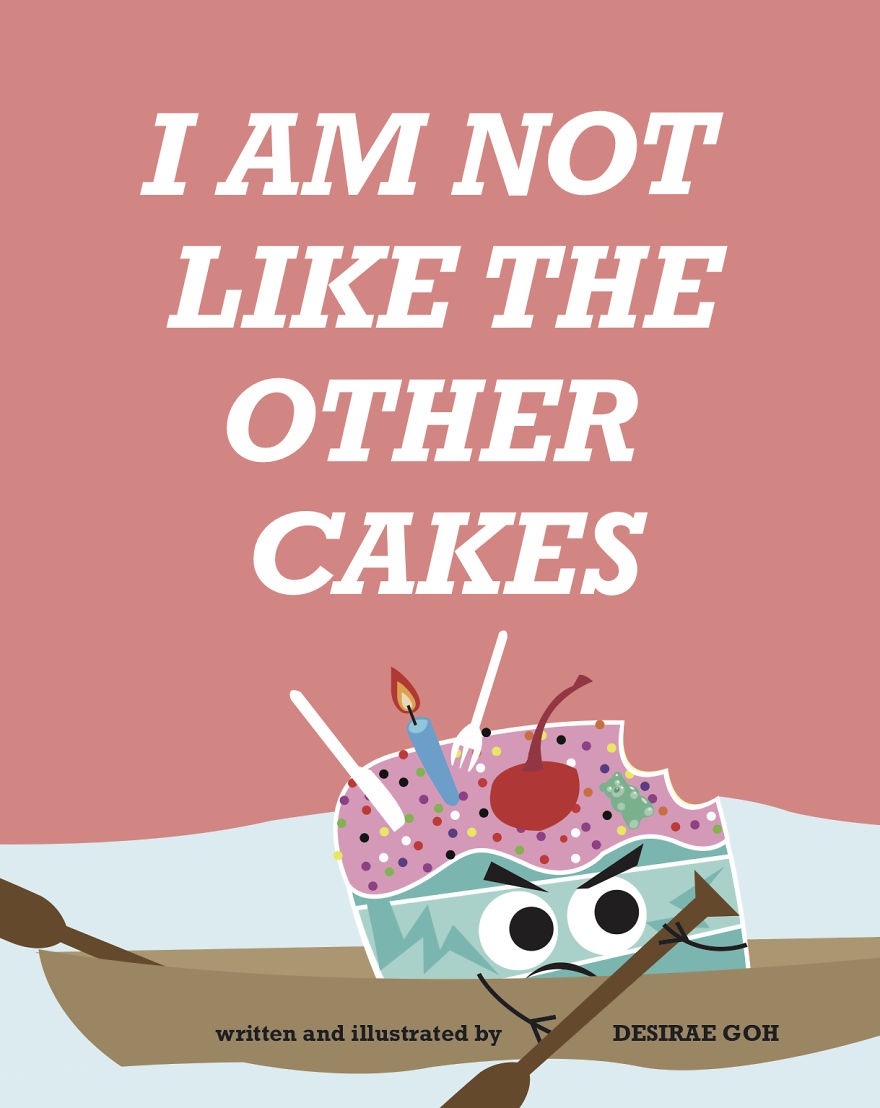 I Wrote And Illustrated A Book About A Cake Who Is Not A Piece Of Cake