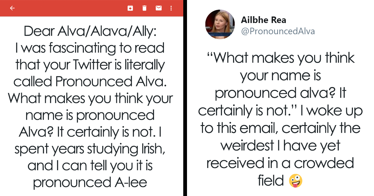 Woman Shares The Weirdest Email She Got From Someone Trying To Correct The Pronunciation Of Her Irish Name