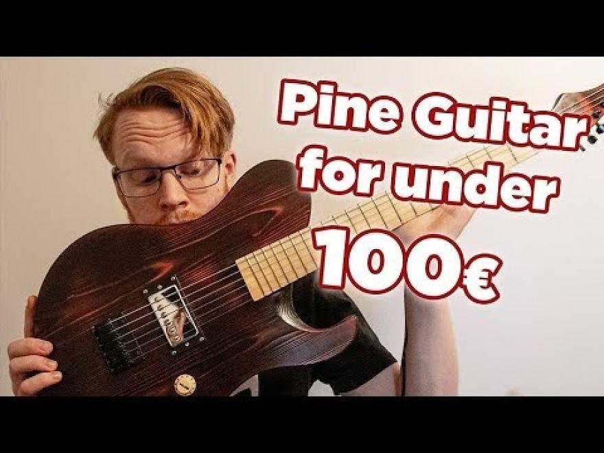 I Made A Fully Pine Guitar