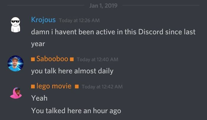 """""""Damn I Haven't Been Active In This Discord Since Last Year"""""""