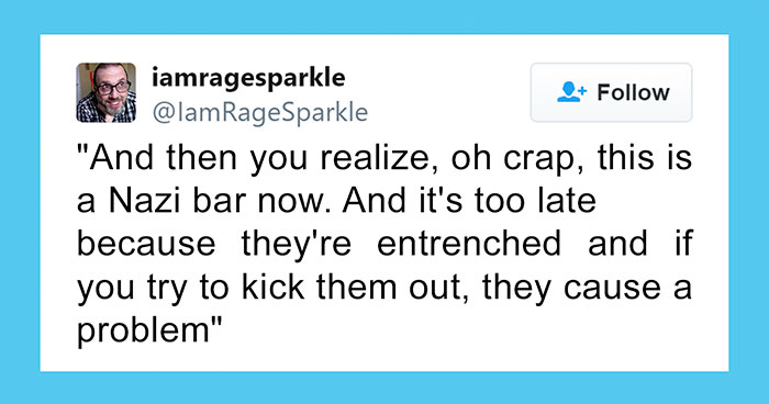 Bartender Savagely Kicks A Polite Nazi Customer Out Of His Bar And Explains Why It's Important To Do So