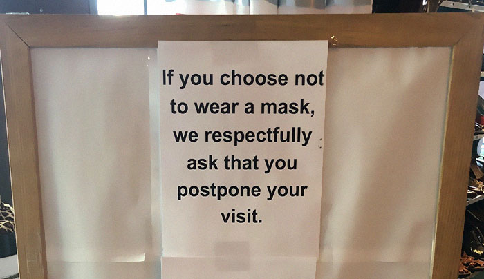 Tired Of Customers Ignoring Their Polite 'Please Wear A Mask' Sign, This Store Puts Up A New One And It Gets Dark Real Quick