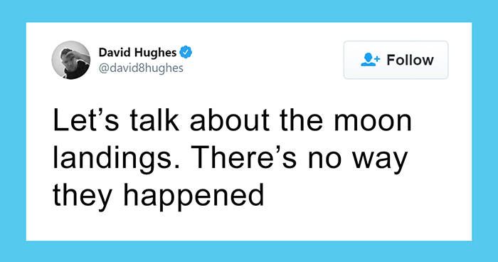 Guy Explains Why The Moon Landings Are A Hoax, And His Thread Is Better Than Any Conspiracy Theory