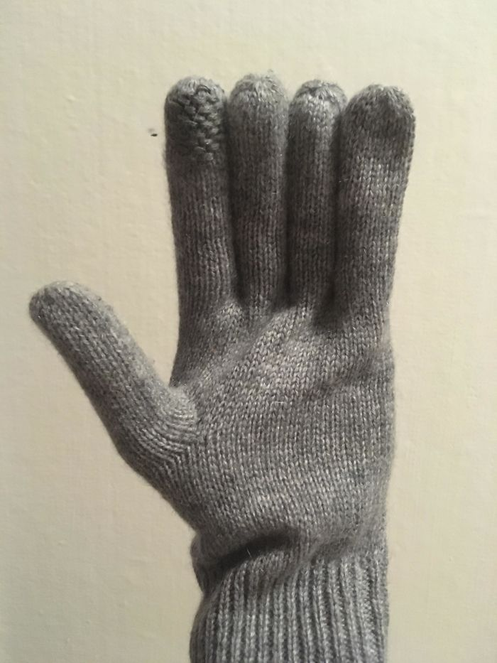 My Girlfriend Has A Pair Of Gloves And All Of The Fingers Are The Same Length